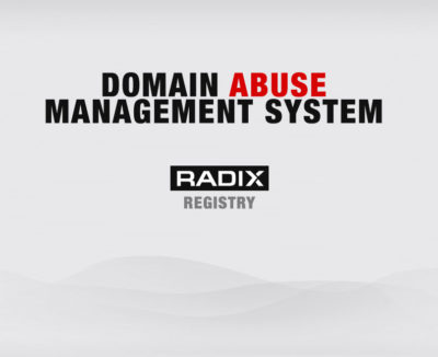 Radix Registry – Domain Abuse Management System.